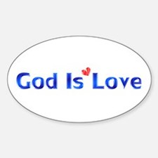 God Is Love Oval Decal