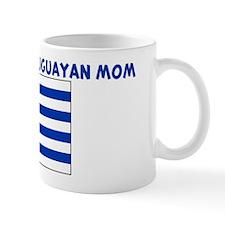 PROUD TO BE A URUGUAYAN MOM Mug