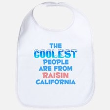 Coolest: Raisin, CA Bib