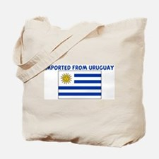 IMPORTED FROM URUGUAY Tote Bag