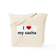 I Love my sasha Tote Bag