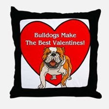 Bulldogs Make The Best Valent Throw Pillow