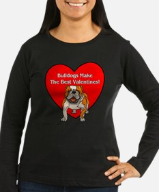 Bulldogs Make The Best Valent T-Shirt