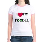 LOVE MY POODLE Jr. Ringer T-Shirt