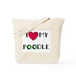 LOVE MY POODLE Tote Bag