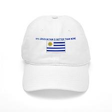 50 PERCENT URUGUAYAN IS BETTE Cap