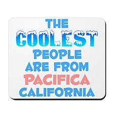 Coolest: Pacifica, CA Mousepad