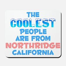 Coolest: Northridge, CA Mousepad