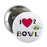 LOVE 2 BOWL Button