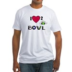 LOVE 2 BOWL Fitted T-Shirt
