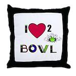 LOVE 2 BOWL Throw Pillow