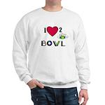 LOVE 2 BOWL Sweatshirt