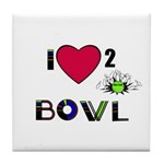 LOVE 2 BOWL Tile Coaster