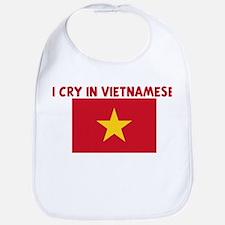 I CRY IN VIETNAMESE Bib