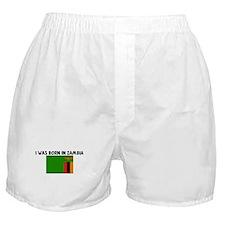 I WAS BORN IN ZAMBIA Boxer Shorts