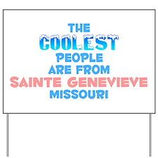 Coolest: Sainte Genevie, MO Yard Sign