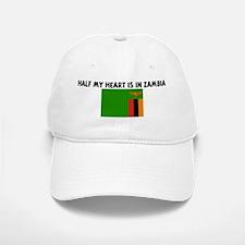 HALF MY HEART IS IN ZAMBIA Baseball Baseball Cap