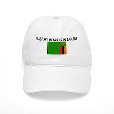 HALF MY HEART IS IN ZAMBIA Baseball Cap