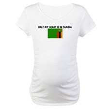 HALF MY HEART IS IN ZAMBIA Shirt