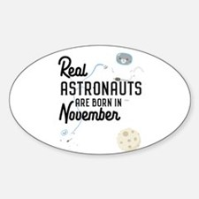 Astronauts are born in November C5l6j Decal