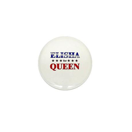 ELISHA for queen Mini Button