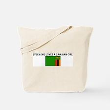 EVERYONE LOVES A ZAMBIAN GIRL Tote Bag