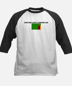 EVERYONE LOVES A ZAMBIAN GIRL Tee