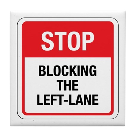 Stop Blocking Tile Coaster by srfboystore