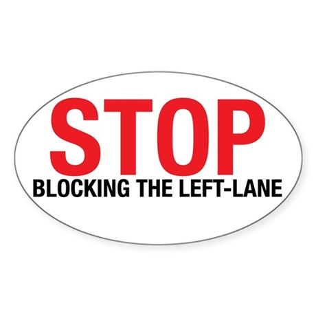 Stop Blocking Oval Sticker
