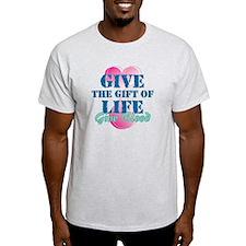 Gift of Life BD T-Shirt
