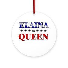 ELAINA for queen Ornament (Round)