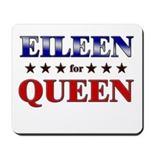 EILEEN for queen Mousepad