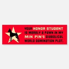 Min Pin World Domination Bumper Bumper Bumper Sticker