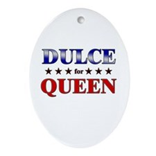 DULCE for queen Oval Ornament
