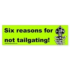 Six Reasons Bumper Bumper Sticker