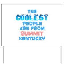 Coolest: Summit, KY Yard Sign
