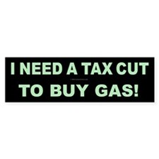 Tax Cut Bumper Bumper Sticker
