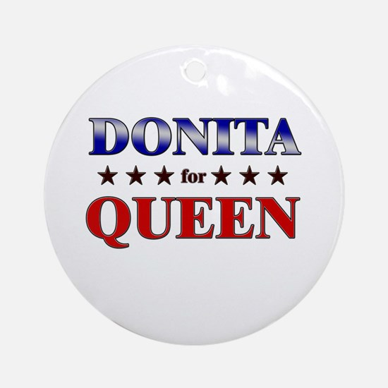 DONITA for queen Ornament (Round)