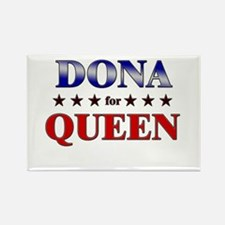 DONA for queen Rectangle Magnet