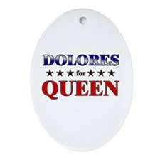 DOLORES for queen Oval Ornament