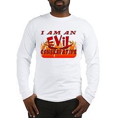 Evil Conservative Long Sleeve T-Shirt