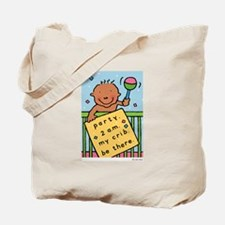 baby party at 2 a.m. Tote Bag