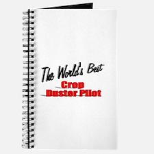 """""""The World's Best Crop Duster Pilot"""" Journal"""