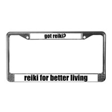 got reiki? Reiki Better Living License Plate Frame