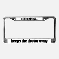 Reiki Way Keeps Doctor Away License Plate Frame