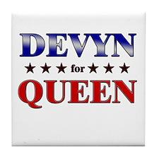 DEVYN for queen Tile Coaster