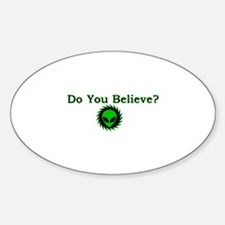 Do You Believe? Oval Decal