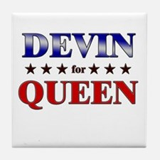 DEVIN for queen Tile Coaster