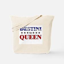 DESTINI for queen Tote Bag