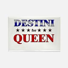 DESTINI for queen Rectangle Magnet